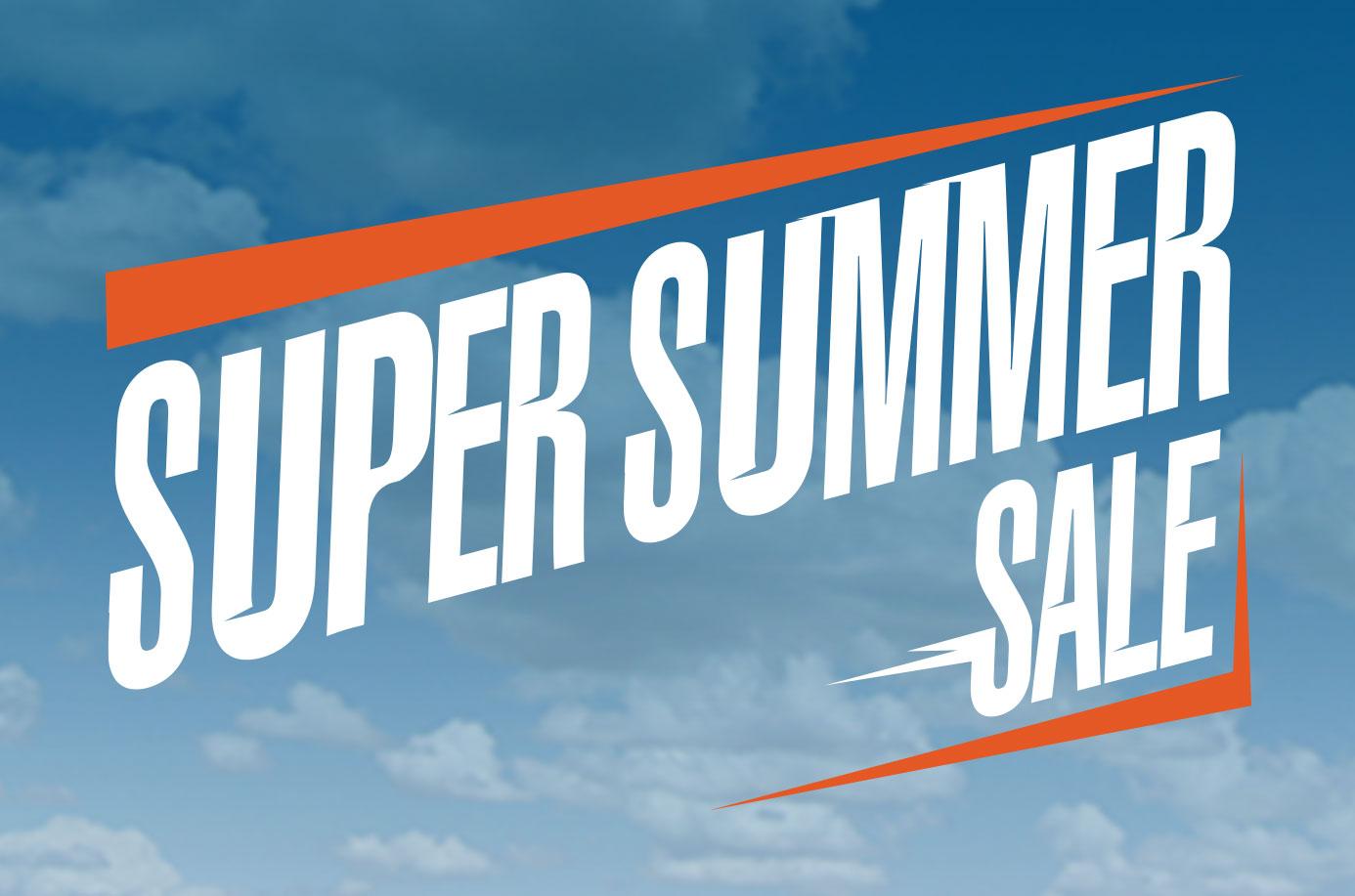 Super Summer Sale!